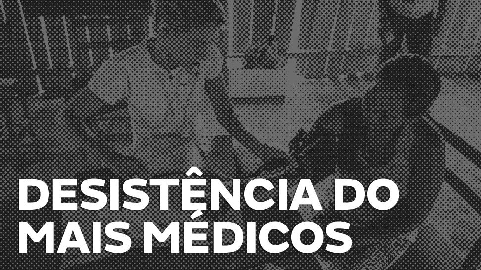 desistencia_maismedicos_CAPA