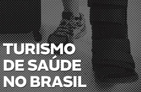 O turismo de saúde e as oportunidades no Brasil