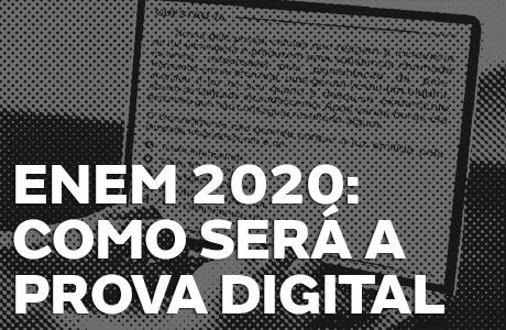 Como vai ser o Enem Digital em 2020