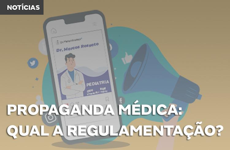 Entenda a regulamentação da Propaganda Médica