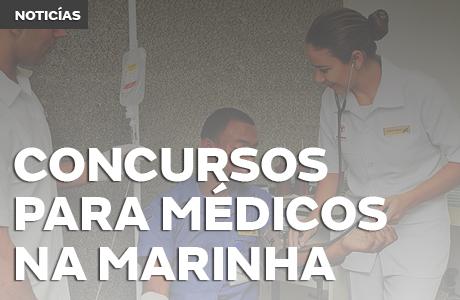 Concurso da Marinha: edital oferta 42 vagas de Medicina para diversas especialidades médicas