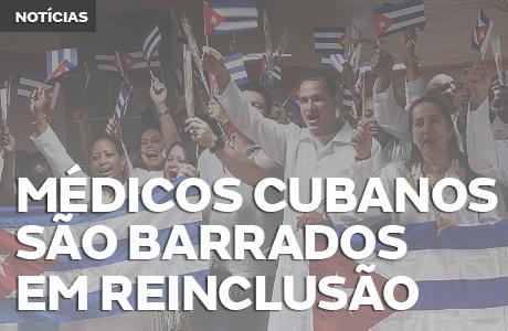 Cubanos são barrados em reinclusão do Mais Médicos
