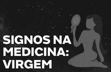 Médico de Virgem: Eficiente, prático em tudo e responsável